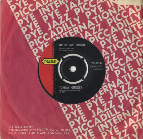 """Tommy Quickly Tip Of My Tongue 7"""" vinyl single (7 inch record) UK UQP07TI520477"""