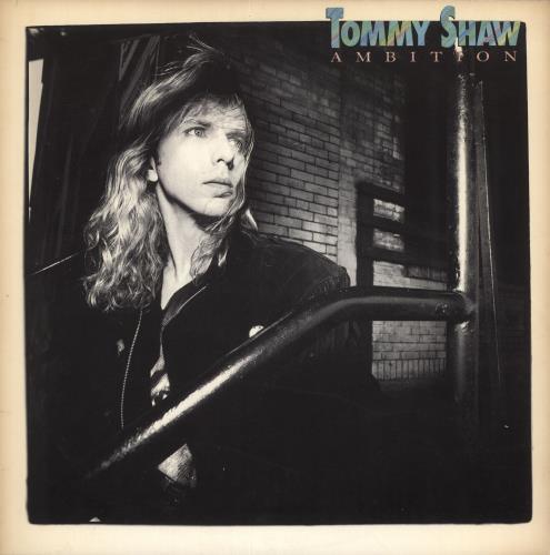 Tommy Shaw Ambition vinyl LP album (LP record) US WYTLPAM732511