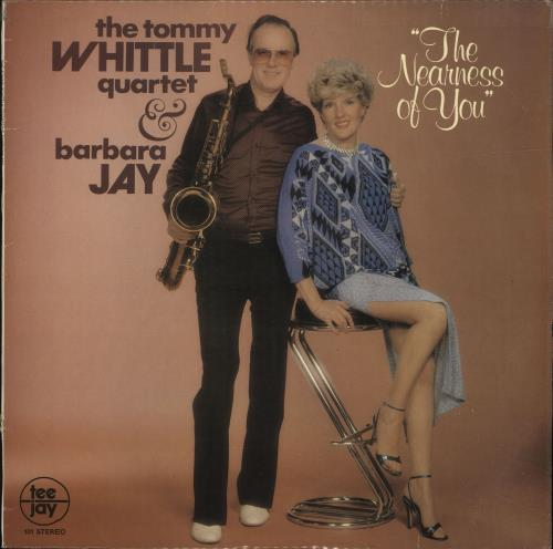Tommy Whittle The Nearness Of You - Autographed vinyl LP album (LP record) UK T7WLPTH699630