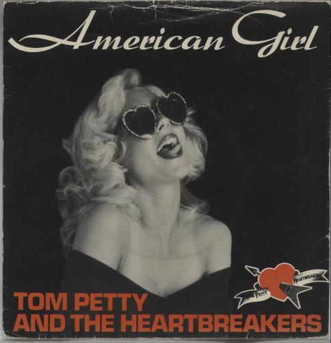 "Tom Petty & The Heartbreakers American Girl + Picture sleeve - EX 7"" vinyl single (7 inch record) UK PET07AM678342"