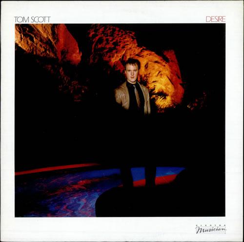 Tom Scott Desire vinyl LP album (LP record) German S6TLPDE509685