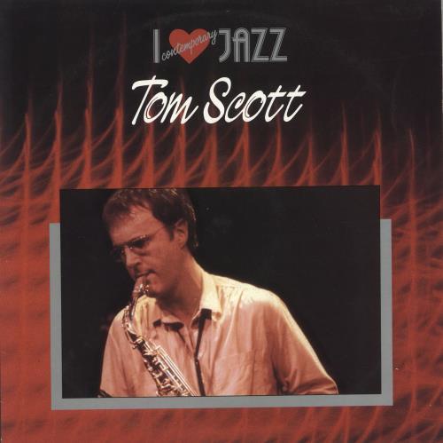 Tom Scott I Love Comtemporary Jazz vinyl LP album (LP record) Australian S6TLPIL723575