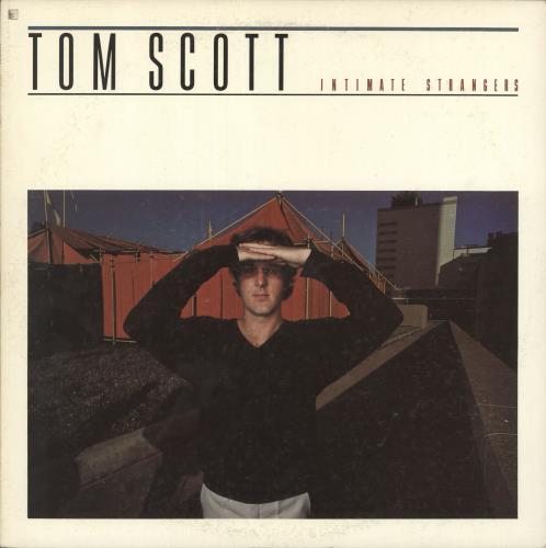 Tom Scott Intimate Strangers vinyl LP album (LP record) Japanese S6TLPIN723537