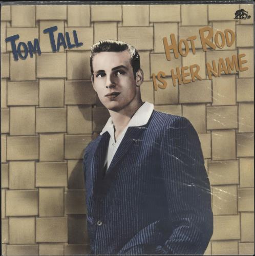 Tom Tall Hot Rod Is Her Name vinyl LP album (LP record) German ZZMLPHO721731