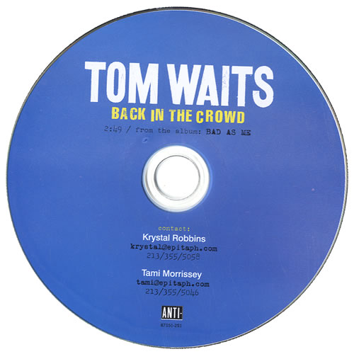"Tom Waits Back In The Crowd CD single (CD5 / 5"") US TMWC5BA549112"