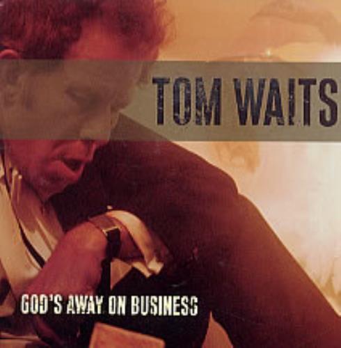 "Tom Waits God's Away On Business CD single (CD5 / 5"") UK TMWC5GO219255"