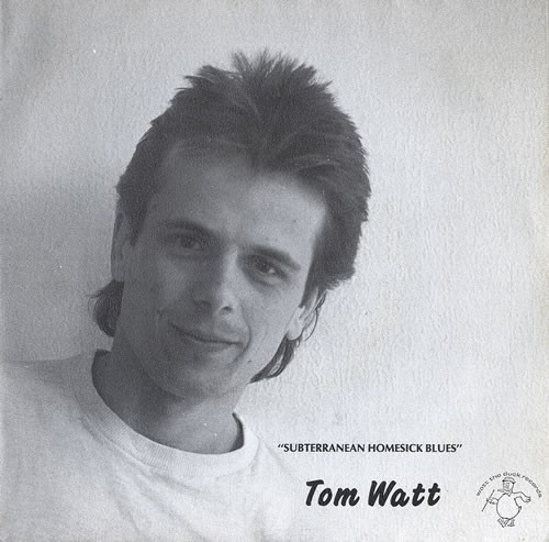 "Tom Watt Subterranean Homesick Blues 7"" vinyl single (7 inch record) French V1P07SU577469"