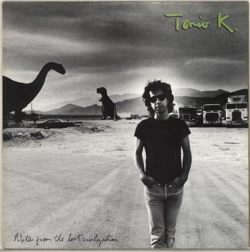 Tonio K Notes From The Lost Civilization vinyl LP album (LP record) UK U1TLPNO706724