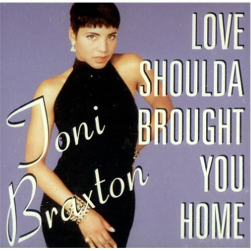 "Toni Braxton Love Shoulda Brought You Home CD single (CD5 / 5"") US TBXC5LO109450"
