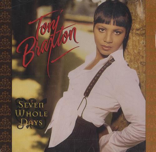 """Toni Braxton Seven Whole Days CD single (CD5 / 5"""") US TBXC5SE100700"""