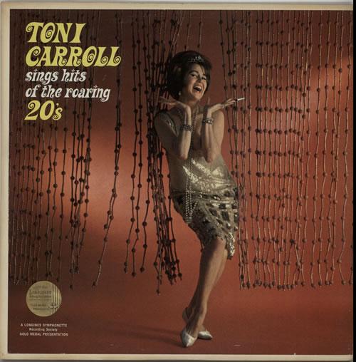 Toni Carroll Toni Carroll Sings Hits Of The Roaring 20's vinyl LP album (LP record) US XOSLPTO633691