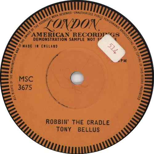 "Tony Bellus Robbin' The Cradle 7"" vinyl single (7 inch record) UK Y4N07RO708034"