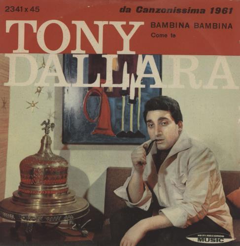 """Tony Dallara Bambina Bambina + 'Tony' Sleeve 7"""" vinyl single (7 inch record) Italian 1-S07BA755422"""