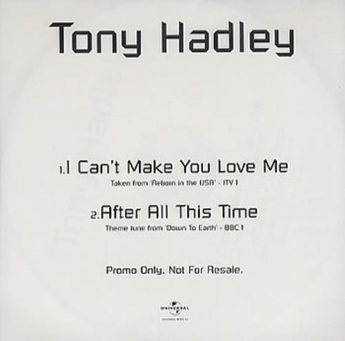 "Tony Hadley I Can't Make You Love Me CD single (CD5 / 5"") UK TONC5IC244638"