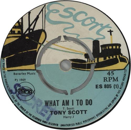 "Tony Scott (Reggae) What Am I To Do 7"" vinyl single (7 inch record) UK X4107WH664254"
