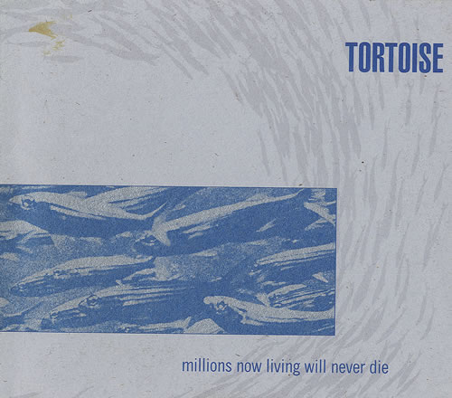 "Tortoise Millions Now Living Will Never Die CD single (CD5 / 5"") US ISEC5MI498246"