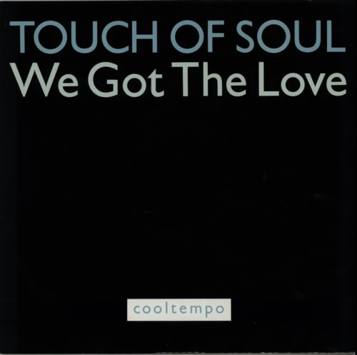 "Touch Of Soul We Got The Love 12"" vinyl single (12 inch record / Maxi-single) UK WSU12WE606153"