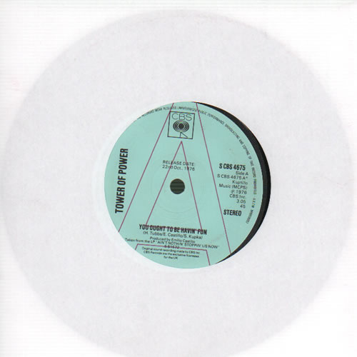 "Tower Of Power You Ought To Be Havin' Fun - A Label 7"" vinyl single (7 inch record) UK TO807YO634598"