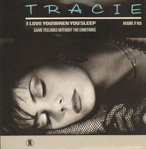 "Tracie [I Love You] When You Sleep 7"" vinyl single (7 inch record) UK TAC07IL102587"