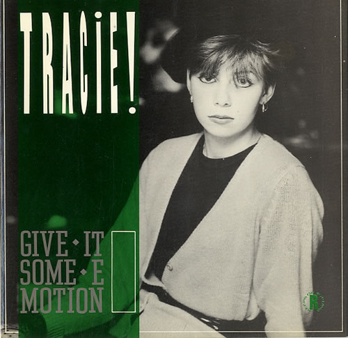 "Tracie Give It Some Emotion - P/S 7"" vinyl single (7 inch record) UK TAC07GI114906"