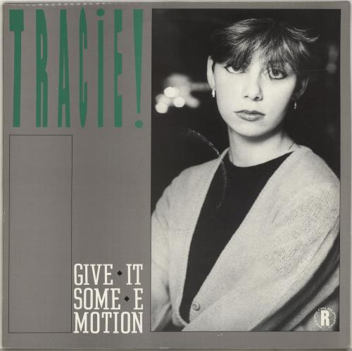 """Tracie Give It Some Emotion 12"""" vinyl single (12 inch record / Maxi-single) UK TAC12GI35488"""