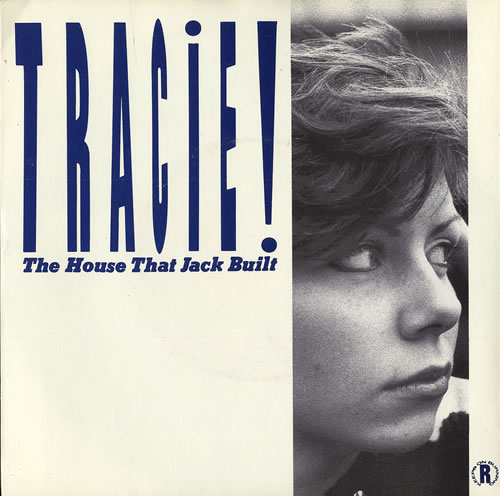 """Tracie The House That Jack Built + Sleeve 7"""" vinyl single (7 inch record) UK TAC07TH106603"""