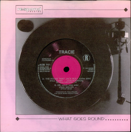 """Tracie The House That Jack Built 7"""" vinyl single (7 inch record) UK TAC07TH520806"""