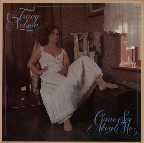 Tracy Nelson Come See About Me vinyl LP album (LP record) US WRBLPCO613854