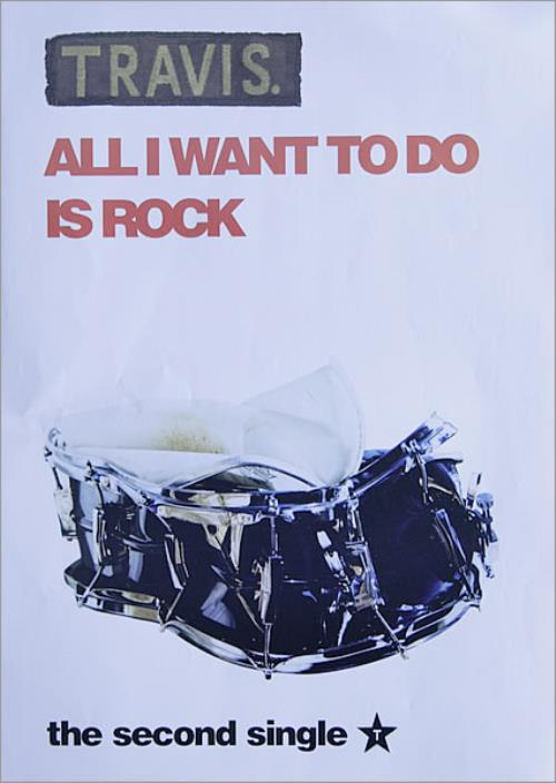 Travis (90s) All I Want To Do Is Rock poster UK RVSPOAL527889