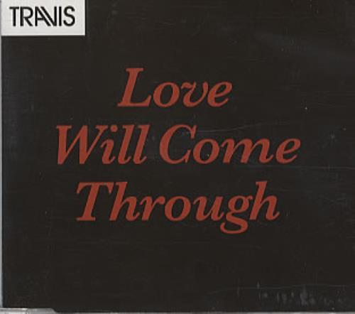 """Travis (90s) Love Will Come Through CD single (CD5 / 5"""") European RVSC5LO321631"""