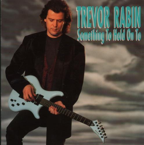 "Trevor Rabin Something To Hold On To 7"" vinyl single (7 inch record) UK VRR07SO647924"