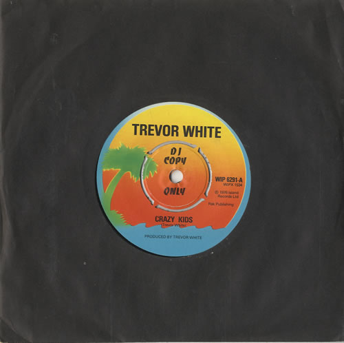 "Trevor White Crazy Kids 7"" vinyl single (7 inch record) UK WH507CR451163"