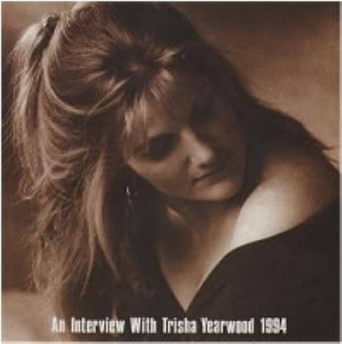 Trisha Yearwood An Interview With.. 1994 CD album (CDLP) UK TSYCDAN129827