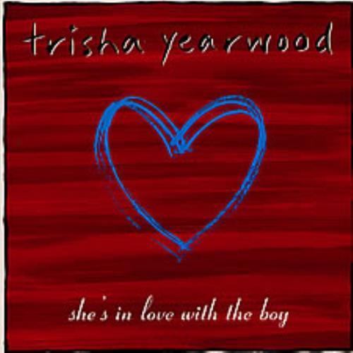 "Trisha Yearwood She's In Love With The Boy 7"" vinyl single (7 inch record) UK TSY07SH129956"