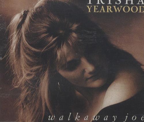 """Trisha Yearwood Walkaway Joe CD single (CD5 / 5"""") German TSYC5WA108923"""
