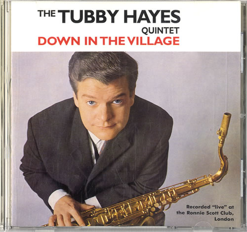 Tubby Hayes Down In The Village CD album (CDLP) UK TH-CDDO580619