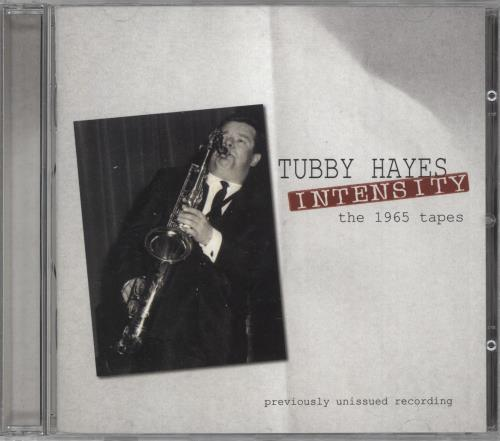 Tubby Hayes Intensity: The 1965 Tapes CD album (CDLP) UK TH-CDIN741999