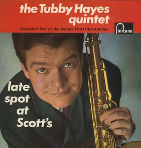 Tubby Hayes Late Spot At Scott's vinyl LP album (LP record) UK TH-LPLA256334