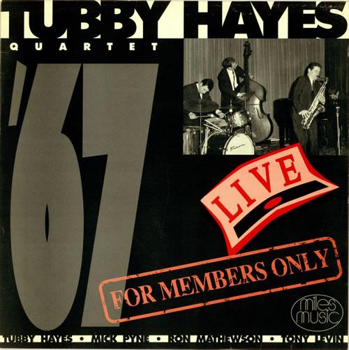 Tubby Hayes Live - For Members Only vinyl LP album (LP record) UK TH-LPLI469210