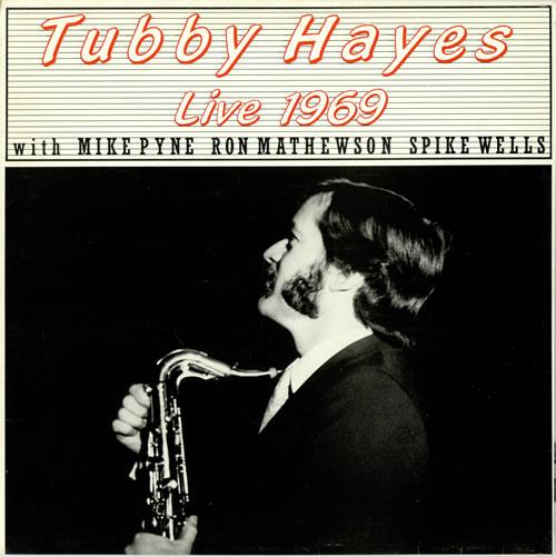 Tubby Hayes Live 1969 vinyl LP album (LP record) UK TH-LPLI469218