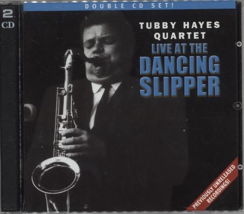 Tubby Hayes Live At The Dancing Slipper 2 CD album set (Double CD) UK TH-2CLI742007