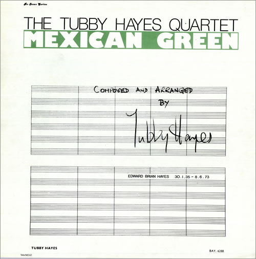 Tubby Hayes Mexican Green vinyl LP album (LP record) UK TH-LPME492505