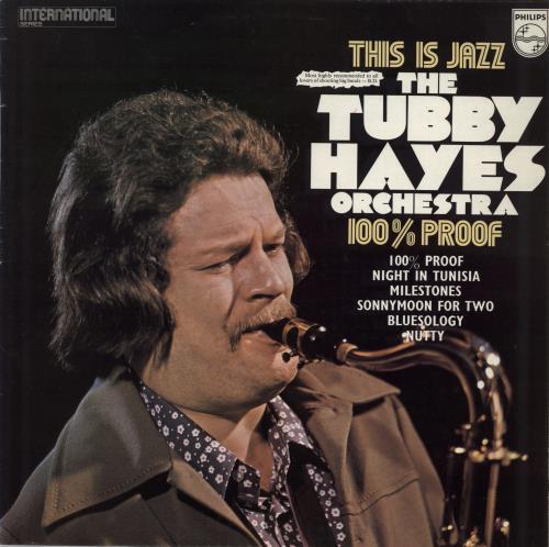Tubby Hayes This Is Jazz - 100% Proof vinyl LP album (LP record) UK TH-LPTH469213