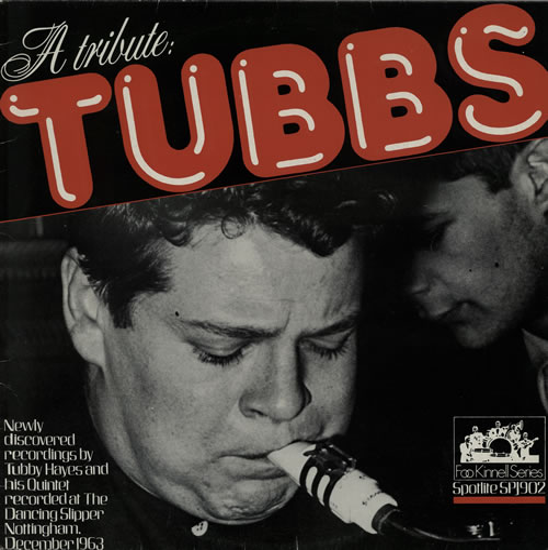 Tubby Hayes Tubbs: A Tribute vinyl LP album (LP record) UK TH-LPTU575353