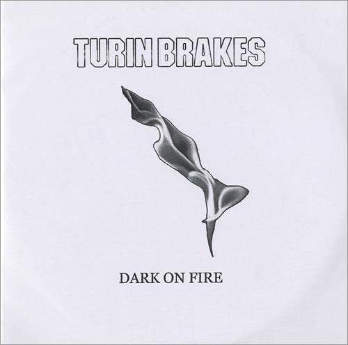 Turin Brakes Dark On Fire CD-R acetate UK TKECRDA465725