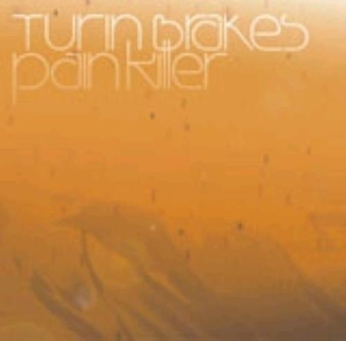 "Turin Brakes Pain Killer CD single (CD5 / 5"") UK TKEC5PA234769"
