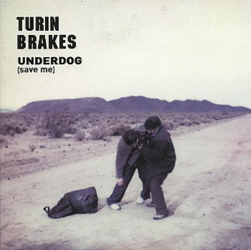 "Turin Brakes Underdog (Save Me) 7"" vinyl single (7 inch record) UK TKE07UN183675"