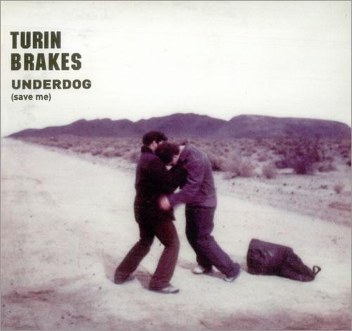 "Turin Brakes Underdog (Save Me) CD single (CD5 / 5"") UK TKEC5UN513677"