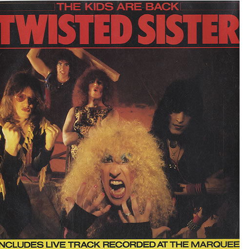 """Twisted Sister The Kids Are Back 7"""" vinyl single (7 inch record) UK TWS07TH157060"""