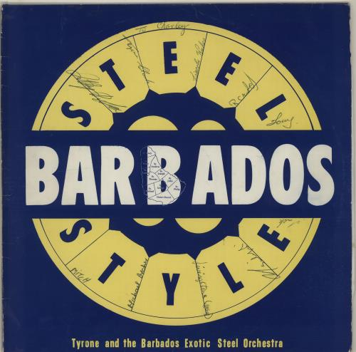 Tyrone And The Barbados Exotic Steel Orchestra Steel Barbados Style - Fully Autographed vinyl LP album (LP record) Barbados X0SLPST655819